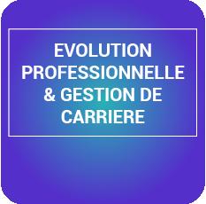 évolution professionnelle et gestion de carrière
